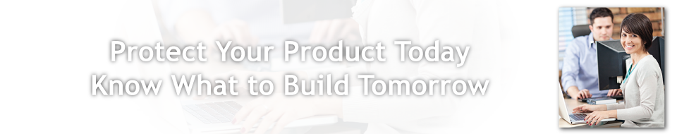 Protect Your Product Today, Know What to Build Tomorrow